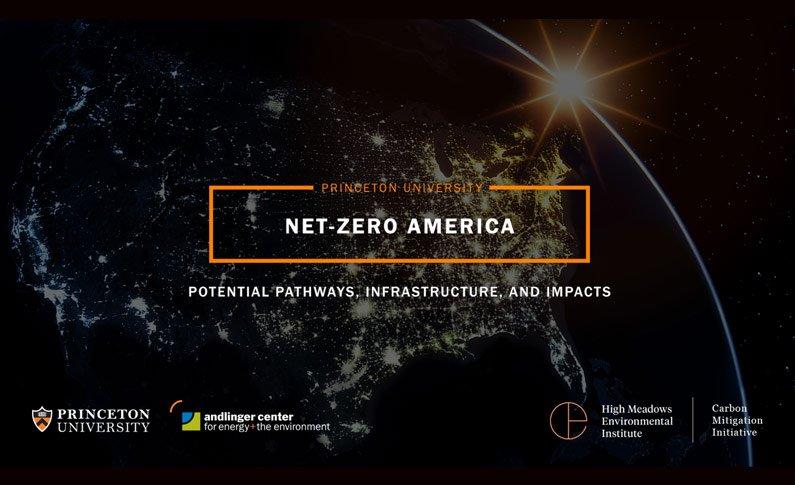 Net-Zero America Princeton University Report
